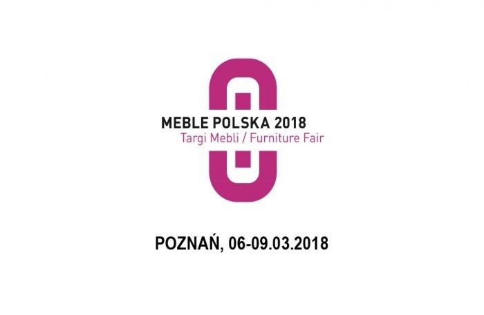 Zapraszamy na Targi MEBLE POLSKA 2018